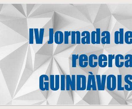 IV Jornada de recerca Guindàvols